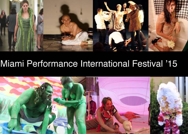 Miami Performance International Festival '15